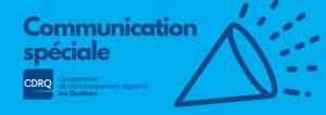 Communication spéciale - Déconfinement équipe - CDRQ